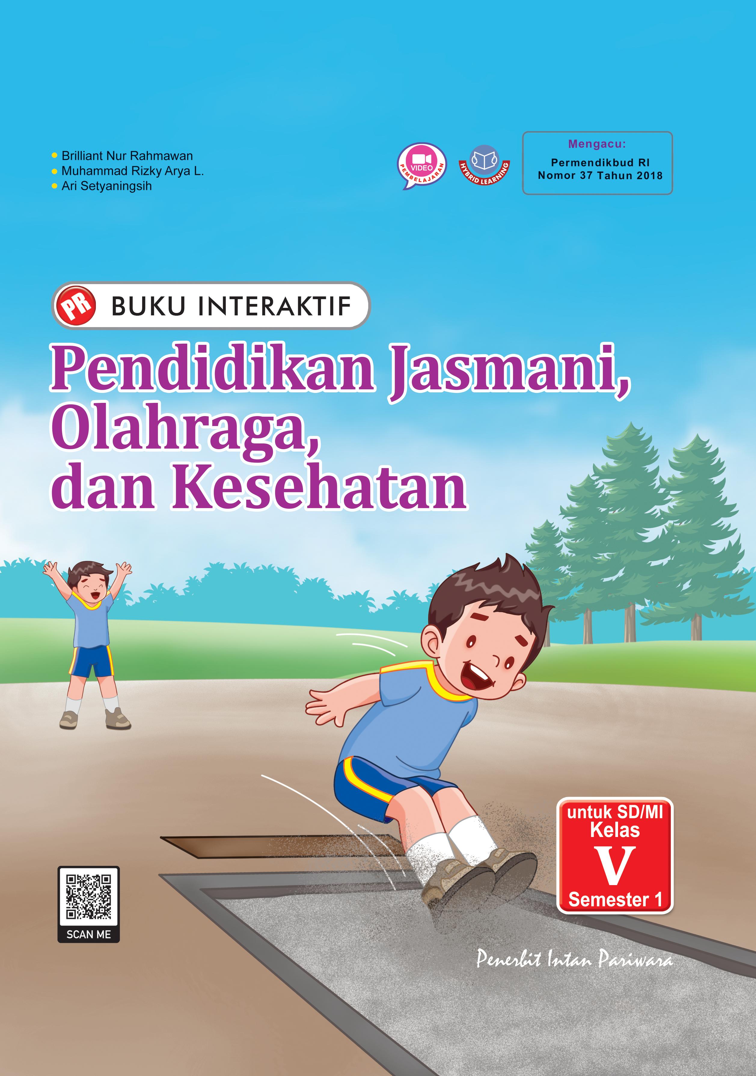 Buku Interaktif: Pendidikan Jasmani dan Olahraga V Semester 1