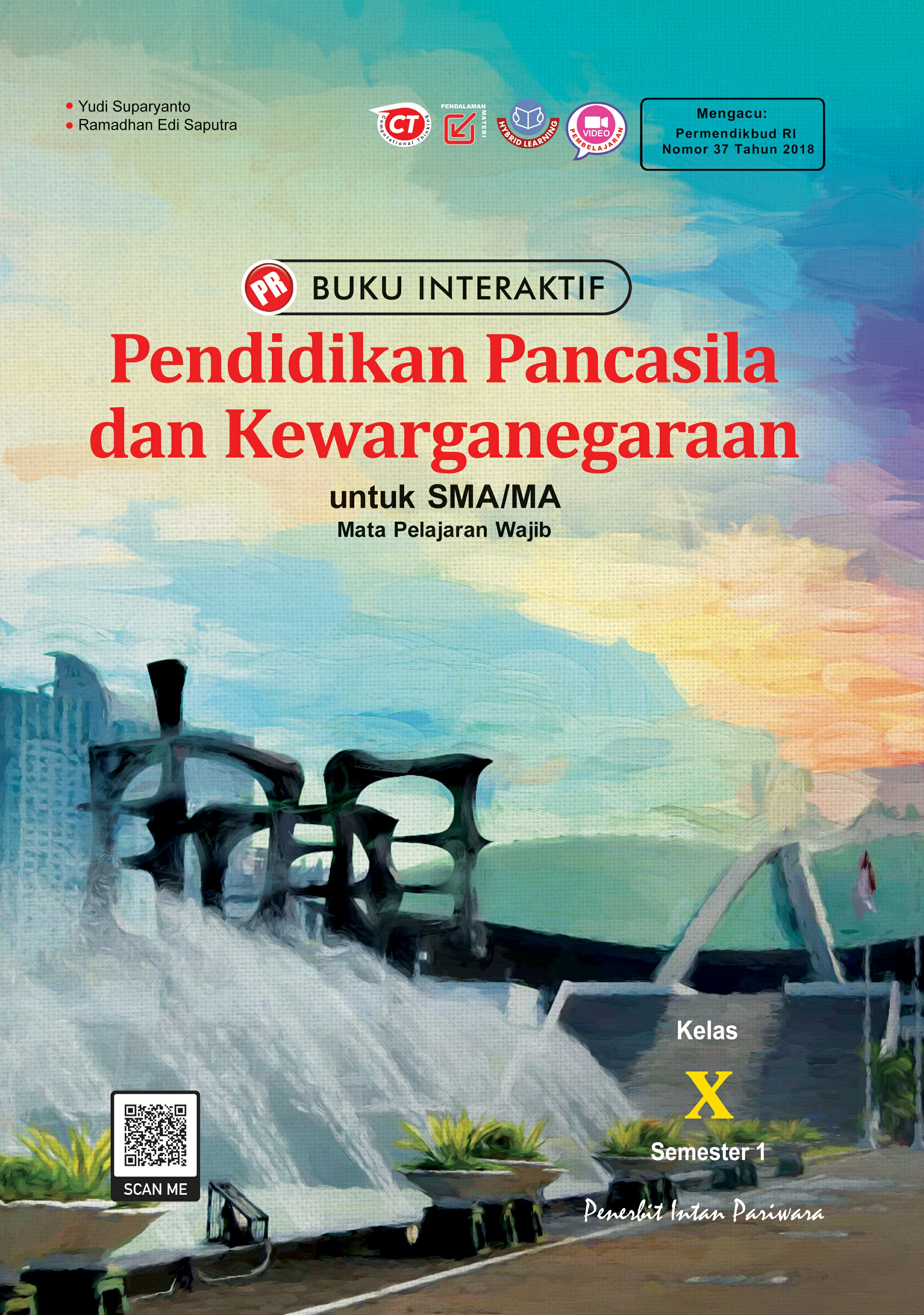 Buku Interaktif Pendidikan Pancasila dan Kewarganegaraan X Semester 1