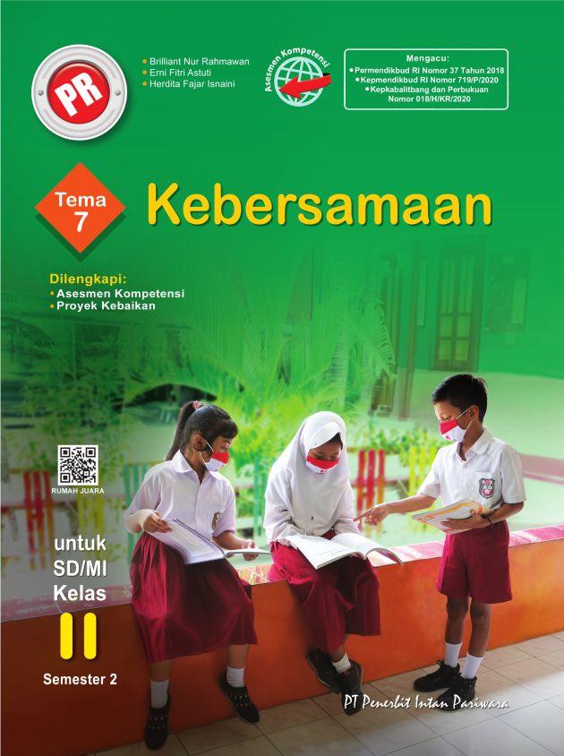 PR Kelas II Tema 7 Kebersamaan Thn 2020/2021