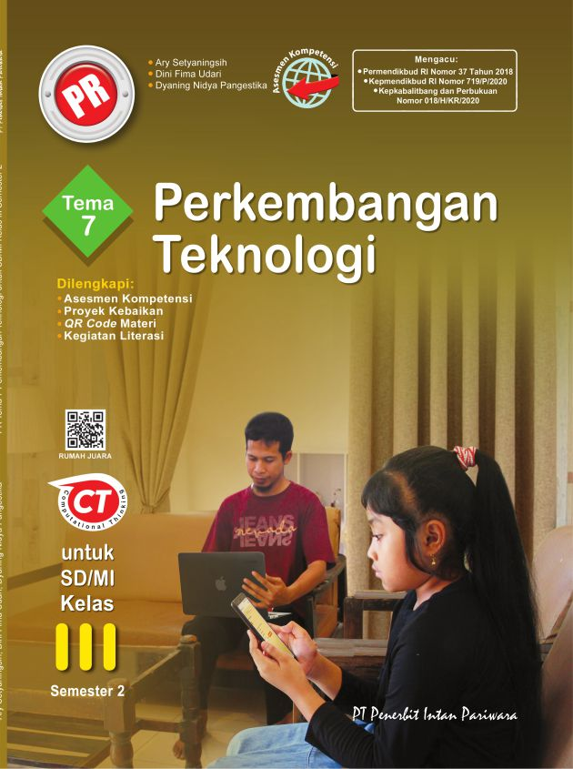 PR Kelas III Tema 7 Perkembangan Teknologi Thn 2020/2021