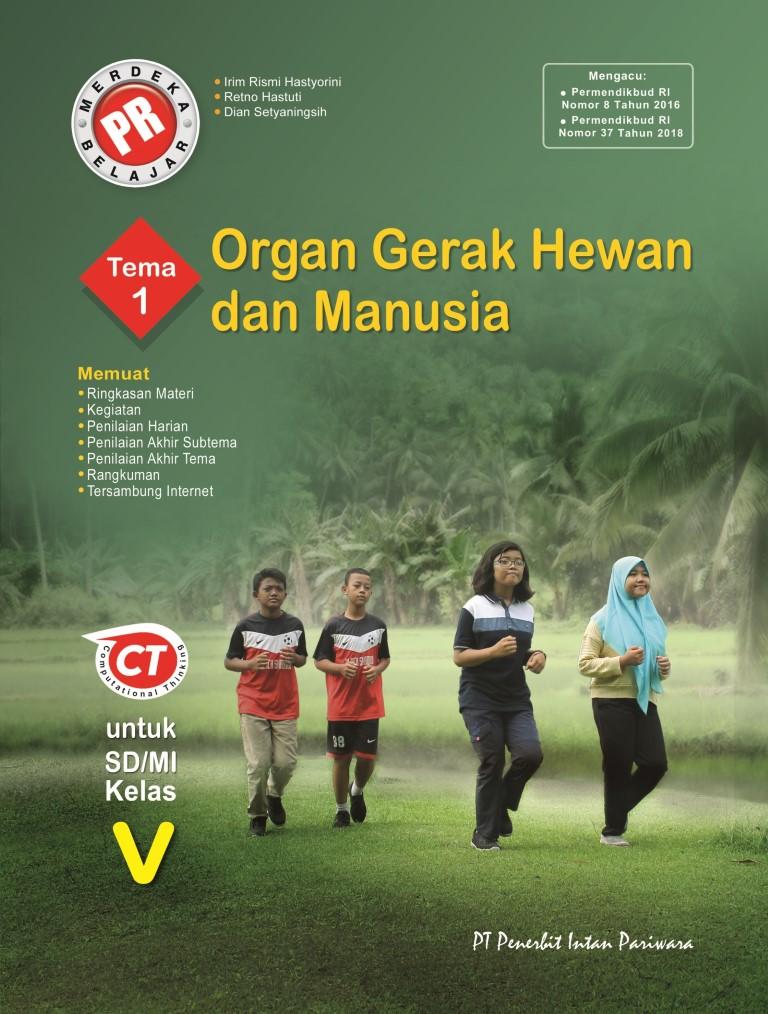 PR Kelas V Tema 1 Organ Gerak Hewan dan Manusia Thn 2020/2021
